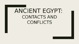 Ancient Egypt - Contacts, Conflicts and Consequences