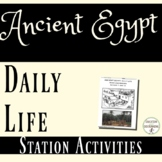 Ancient Egypt Daily Life in Ancient Egypt Station Activities
