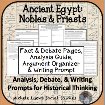 Ancient Egypt Egyptian Nobles & Priests Debate Historical Thinking Activity