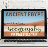 Ancient Egypt: Geography Virtual Field Trip (Google Earth