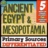 Ancient Egypt & Mesopotamia DIFFERENTIATED Primary Sources! 5 Warmup Activities!