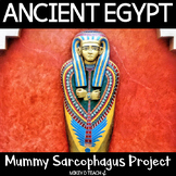 Ancient Egypt: Mummy and Sarcophagus Project