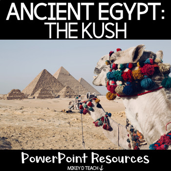 Egypt PowerPoint: Kingdom of Kush