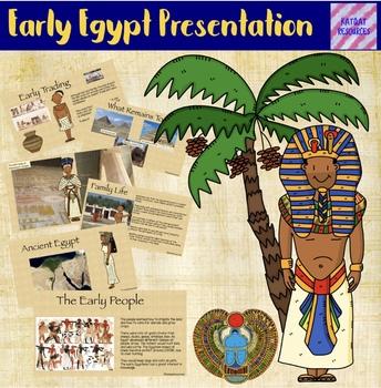 Ancient Egypt - Presentation Early Egypt