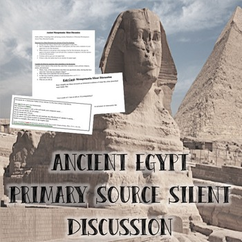 Ancient Egypt Primary Source Silent Discussion