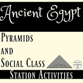 Ancient Egypt Pyramids Social Classes 4 Activities UPDATED