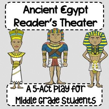 Ancient Egypt Reader's Theater