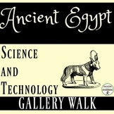 Ancient Egypt Science and Technology Gallery Walk Activity