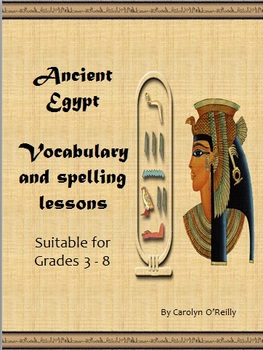Ancient Egypt Vocabulary and Spelling Lessons