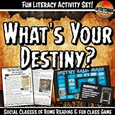 Ancient Rome What's Your Destiny Close Reading & Fun Readi