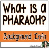 Ancient Egypt: What's a Pharaoh? (Mini Lesson)