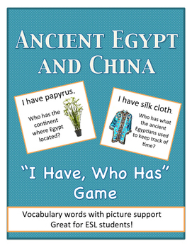 "Ancient Egypt and China ""I Have, Who Has"" Game"