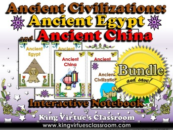 Ancient Egypt and China Interactive Notebook BUNDLE - Ancient Civilizations