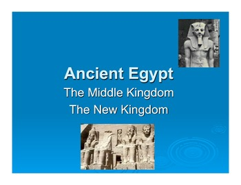 Ancient Egypt - the Middle and New Kingdoms