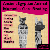 Ancient Egyptian Animal Mummies Cloze Reading