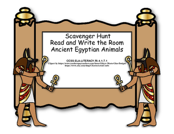 Ancient Egyptian Animals -Scavenger Hunt- Read and Write The Room