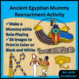 Ancient Egyptian Mummy Reenactment Activity