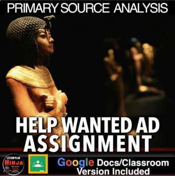 Ancient Egypt Primary Source Analysis & Newspaper Ad Assignment