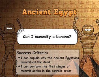 Ancient Egyptians - Mummification