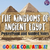Ancient Egypt's Kingdoms PowerPoint