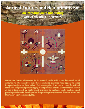Ancient Futures and Neoprimitivism: Native Artistry - Fleeting Grace