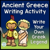 Ancient Greece Writing - Create a Ancient Greek Legend - Ancient Greece Activity