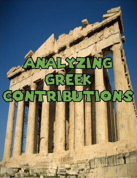 Ancient Greece: Analyzing their Contributions