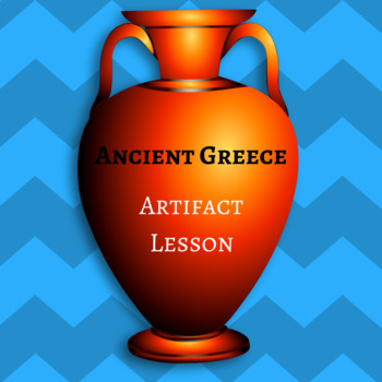 Ancient Greece: Artifacts Lesson