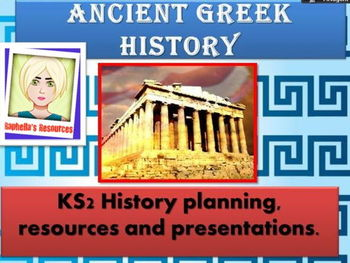Ancient Greece - Complete 6 week unit of work