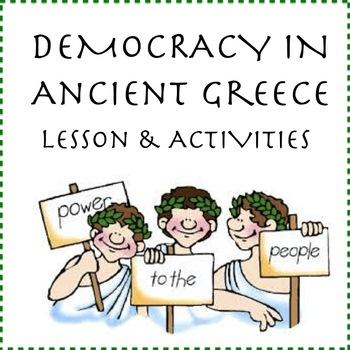 Ancient Greece: Democracy - Lesson & Activities