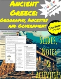 Ancient Greece: Geography, Ancestry, and Government Slides, Notes and Activities