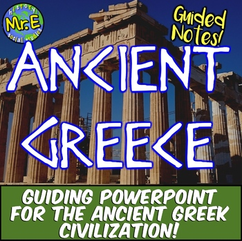 Ancient Greece Guided Notes and PowerPoint: Greece Guided PPT!