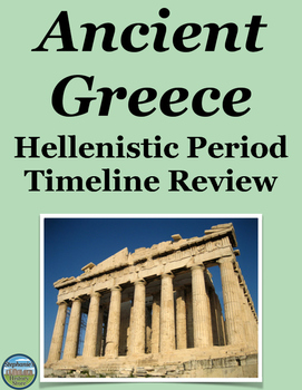 Ancient Greece Hellenistic Period Timeline Review