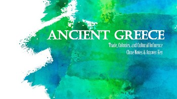 Ancient Greece Influences and Impact -- Cloze Notes