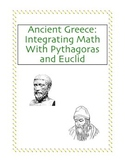 Ancient Greece: Integrating Math With Pythagoras and Euclid
