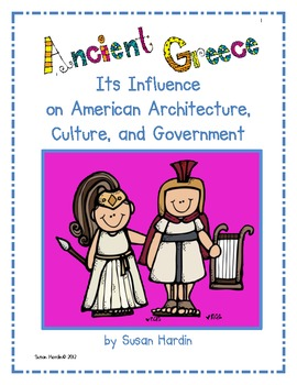 Ancient Greece: Its Influence on American  Architecture and Government