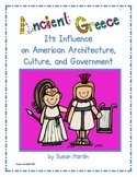 Ancient Greece: Its Influence on American  Architecture an