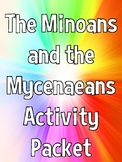 Ancient Greece: Minoans and the Mycenaeans