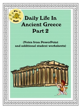 Ancient Greece Part 2 Powerpoint Notes And Student Worksheets