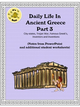 Ancient Greece Part 3 Notes and Worksheets (to accompany powerpoint 3)