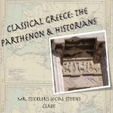 """""""Ancient Greece: Parthenon Interactive tour and Greek Historians"""" Power Point"""