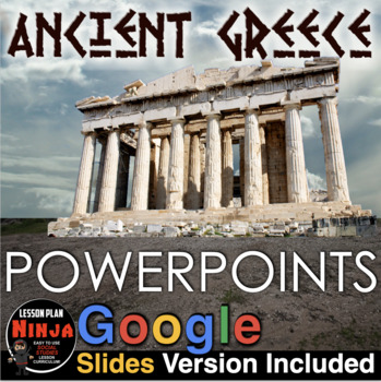 Ancient Greece PowerPoint w/Video Clips +Presenter Notes