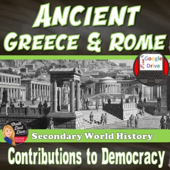 Ancient Greece & Rome Development of Democracy Lecture & V