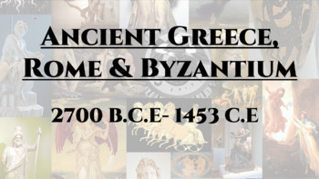 Ancient Greece, Rome and Byzantium