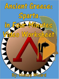 Ancient Greece: Sparta in Four Minutes Video Worksheet