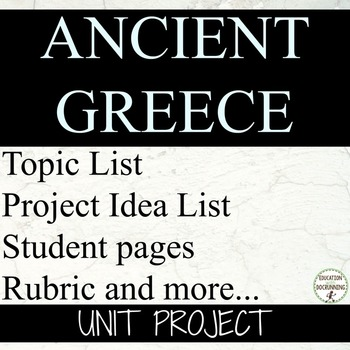 Ancient Greece Student-centered unit project for Ancient Greece Unit