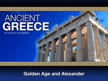 Ancient Greece Golden Age and Alexander PowerPoint and Guide Outline