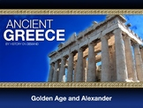 Ancient Greece Golden Age and Alexander PowerPoint and Gui