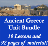 Ancient Greece Unit Bundle - 10 lessons; 92 pages of material!