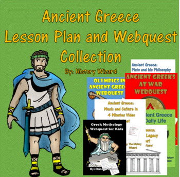 Ancient Greece Lesson Plan and Webquest Collection